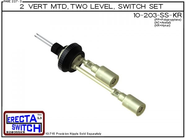 """10-203-KR 2"""" NPT Vertical Mounted Two Level Extended Stem Shielded Multi Level Switch Set (Kynar) features a 1-1/4"""" NPT wiring receptacle providing a weather tight chamber for wire splices, a 2"""" NPT adapter, extended stem hardware and slosh shields.Kynar"""