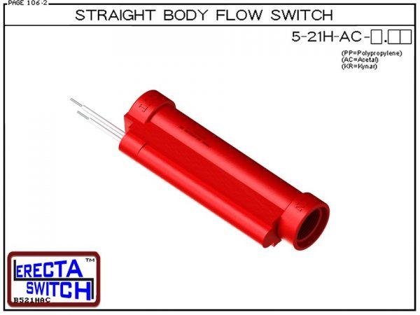 Flow Switch - ERECTA SWITCH 5-21H-AC-X.XX High Flow Straight Body flow sensor - Acetal