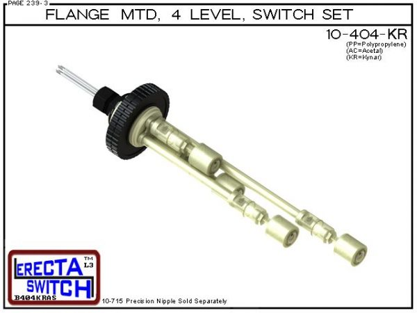 """10-404-KR Flange Vertical Mounted Four Level Shielded Multi Level Switch Set features a 1-1/4"""" NPT wiring receptacle providing a weather tight chamber for wire splices, slosh shields and our unique flange nuts.Kynar Liquid Level Switch version is suitable"""