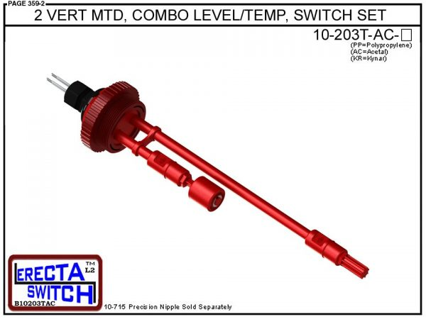 """10-203T-AC 2"""" NPT Vertical Mounted Combination Level Switch / Temperature Switch Set (Acetal) - OEM 10 Pack -0"""