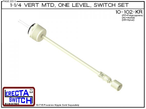 """10-102-KR 1-1/4"""" NPT Wiring Receptacle Vertical Mounted One Level Extended Stem Level Switch Set (PVDF Kynar)-0"""