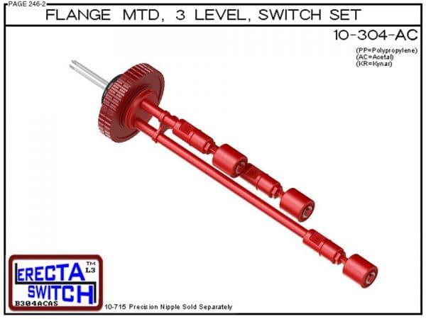 10-304-AC Flange Mounted 3 Level Switch Set (Acetal)-0